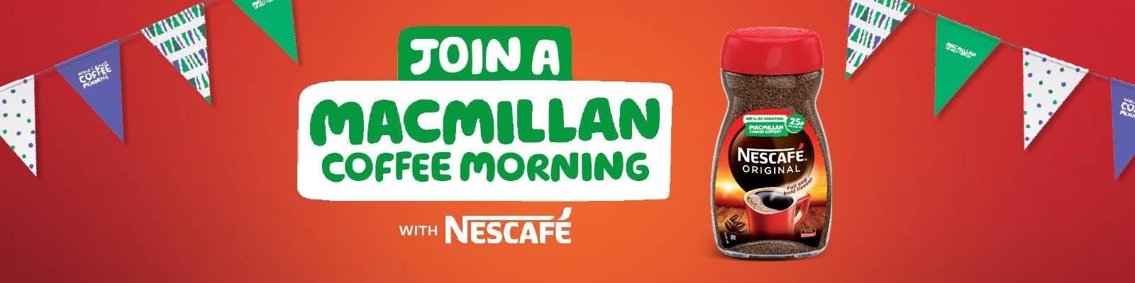 Macmillan Coffee Morning with NESCAFÉ Original